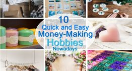 10 Quick and Easy Money-Making Hobbies Nowadays