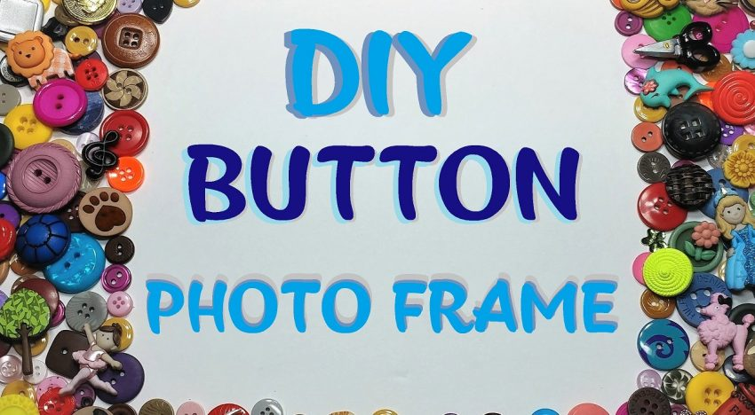 DIY – Button Photo Frame