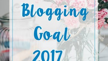 Blogging Goal 2017 – Blogger Guide