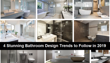 4 Stunning Bathroom Design Trends to Follow in 2019