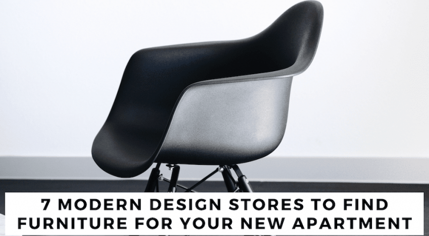 7 Modern Design Stores to Find Furniture for Your New Apartment